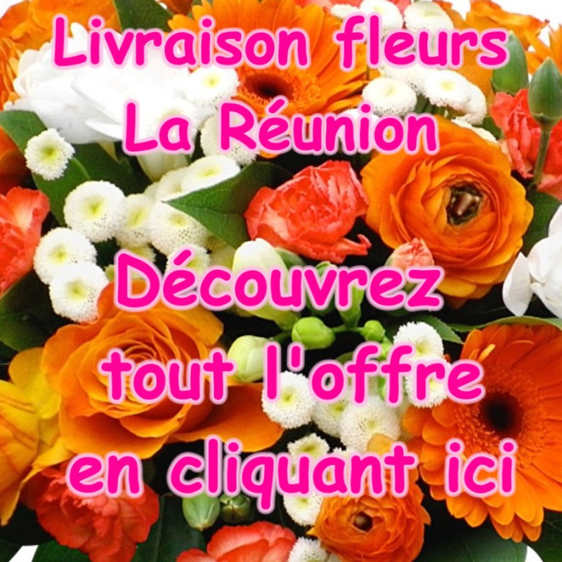 FLEURS LA REUNION